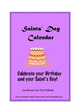 Calendar of the Saints/ Dia de tu santo