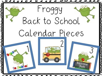 Calendar pieces: froggy back to school