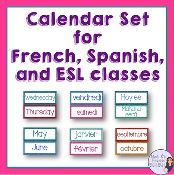 Calendar set for French, Spanish, and ESL classes