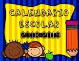 Calendario Escolar 2018 - 2019 en español / School Calenda