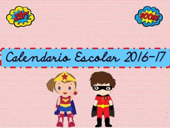 Calendario Escolar Superheroes  2016-17