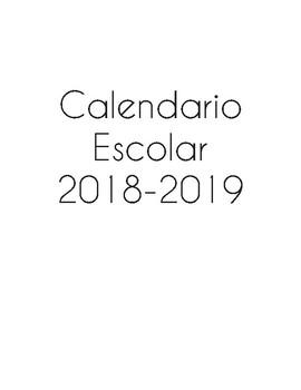 Calendario escolar julio 2018- junio 2019 (Monthly Calendar)