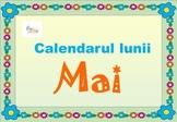May Calendar in Romanian language, Calendarul lunii MAI in