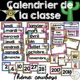 Calendrier de la classe - Ensemble d'étiquettes - Calendar kit - Cowboys