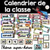 Calendrier de la classe - Ensemble d'étiquettes - Calendar kit - Super-héros