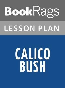 Calico Bush Lesson Plans