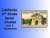 California 4th Grade SoSt Unit 2 Lessons 1 Thru 4 Vocabulary Slides