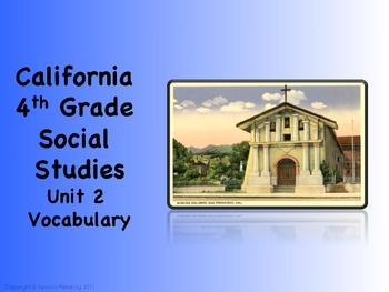California 4th Grade SoSt Unit 2 Lessons 1 Thru 4 Vocabulary Slides