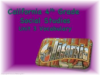 California 4th Grade Social Studies Unit 3 Vocabulary
