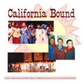 California Bound (A Classroom Musical)
