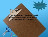 California Common Core ELA Standards Grade 7