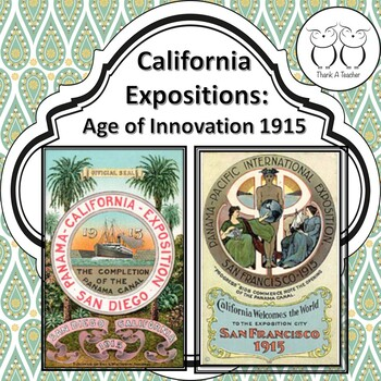 California Exposition Age of Innovation No Prep Close Read & Activities