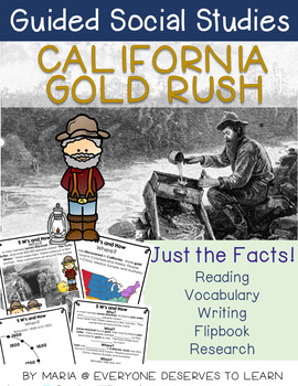 Guided Social Studies: California Gold Rush 5W's and How