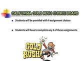California Gold Rush Choice Board