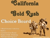 California Gold Rush Choice Board Social Studies Activity Menu Project Rubric