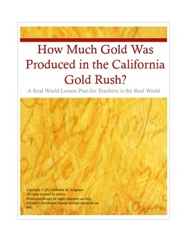 California Gold Rush - How Much Gold Was Produced?