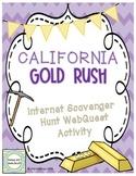 California Gold Rush Internet Scavenger Hunt Activity