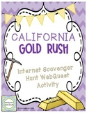 California Gold Rush Internet Scavenger Hunt Activity