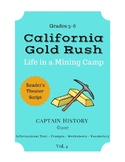 California Gold Rush: Life in a Mining Camp