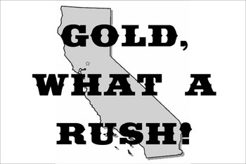 California Gold Rush Musical for Kids INSTANT DOWNLOAD