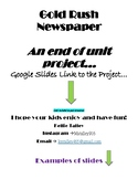California Gold Rush Newspaper - End of Unit Project