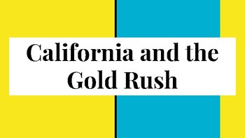 California Gold Rush Notes