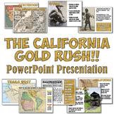 California Gold Rush PowerPoint Presentation