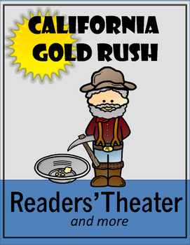 California Gold Rush Readers' Theater