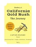 California Gold Rush: The Journey
