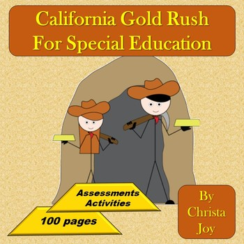 California Gold Rush Unit for Special Education