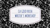 California Gold Rush Writer's Workshop