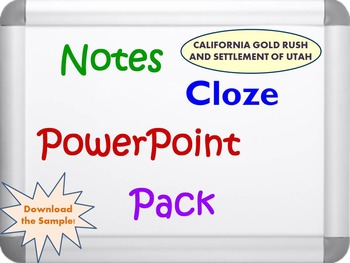 California Gold Rush and Settlement of Utah Pack (PPT, DOC, PDF)