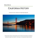 California History - A Literature & Project Based Approach