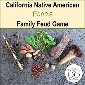 California Native American Indian Foods Family Feud Game