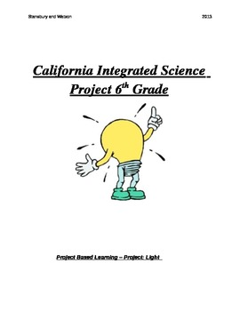 Common Core and California Integrated Science Projects for 6th Grade