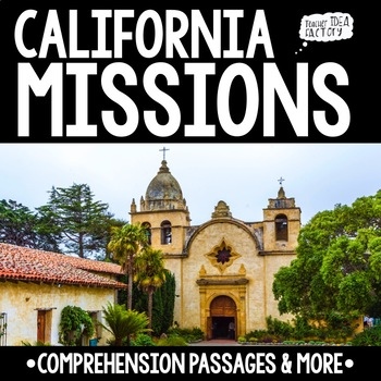 California Mission Comprehension Passages