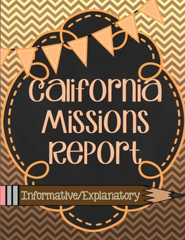 California Mission Report ~ Common Core ~ Expository Writing ~ No Prep