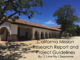 California Mission Research Report & Project Guidelines with Grading Rubric