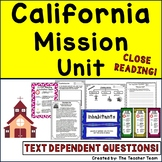 California Mission Unit with Text Dependent Questions for Close Reading