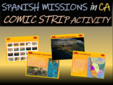 """""""Spanish Missions in California"""" Comic Strip Activity: fun, engaging 20slide PPT"""