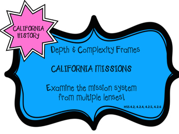California Missions Depth and Complexity Frames