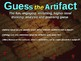 "California Missions - ""Guess the artifact"" game: engaging PPT w pictures & clues"
