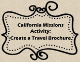 California Missions- Travel Brochure Activity