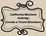 California Missions- Travel Brochure Activity