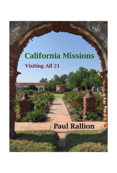 California Missions, Visiting All 21