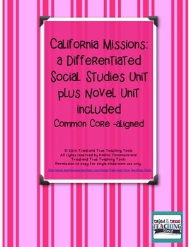 California Missions: a Differentiated Social Studies Unit plus Novel Unit