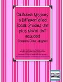 California Missions: a Differentiated Social Studies Unit plus Novel Unit