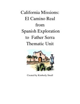 California Missions from Spanish Exploration to Father Serra