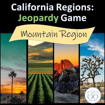 California Mountain Region Jeopardy