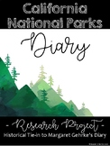California National Park Diary with tie-in to Margaret Gehrke's Diary